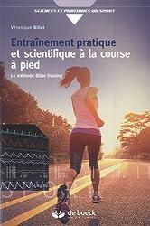 Entraînement pratique et scientifique à la course à pied