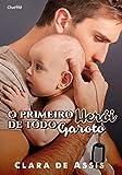O Primeiro Herói de Todo Garoto (Portuguese Edition)