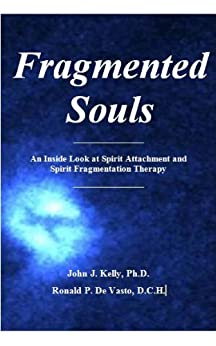 Fragmented Souls (English Edition) di [De Vasto, Ronald P, Kelly, John J]