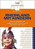 Rheinland mit Kindern: Über 500 Aktivitäten und Ausflüge bei jedem Wetter in und um Düsseldorf-Köln-Bonn - Ingrid Retterath