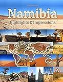 Namibia Highlights & Impressionen: Original Wimmelfotoheft mit Wimmelfoto-Suchspiel (4K Ultra HD Edition)