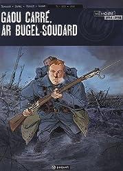 Gaou Carré, ar bugel-soudard, Tome 1 : 1915-1916