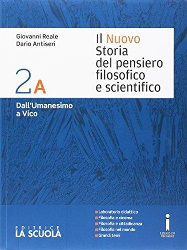 Il nuovo Storia del pensiero filosofico e scientifico. Vol. 2A-2B. Per i Licei. Con e-book. Con espansione online