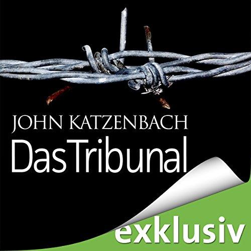 Buchseite und Rezensionen zu 'Das Tribunal' von John Katzenbach