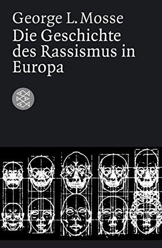 Die Geschichte des Rassismus in Europa (Die Zeit des Nationalsozialismus)