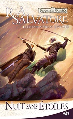 La Légende de Drizzt, Tome 8: Nuit sans étoiles par R.A. Salvatore