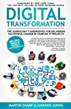 The Digital Transformation Book: The Significant 7 Imperatives for Delivering Successful Change in Complex IT Projects (English Edition)