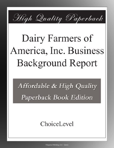 dairy-farmers-of-america-inc-business-background-report