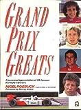 Grand Prix Greats: A Personal Appreciation of 25 Famous Formula 1 Drivers