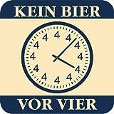 Bierdeckel 15 Stück +++ LUSTIG von modern times +++ KEIN BIER VOR VIER - HUMOR-BIERDECKEL +++ ARTCONCEPT GMBH © WWW.KARTIGES.DE