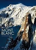 Abenteuer Mont Blanc: Die Geschichte einer Eroberung (Länder, Reisen, Abenteuer) - Stefano Ardito