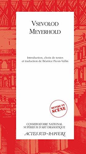 Vsevolod Meyerhold (Actes Sud-Papiers) par Vsevolod emilievitch Meyerhold