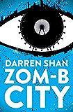 ZOM-B City (Zom B Book 3)
