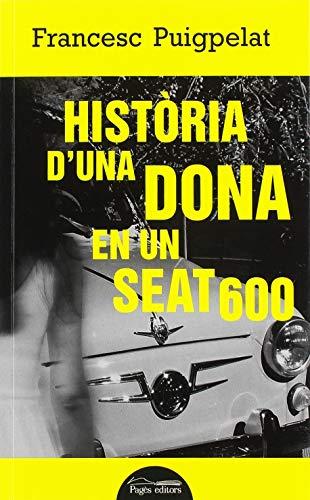 Història d'una dona en un Seat 600 (Lo Marraco Negre)
