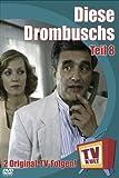 TV Kult - Diese Drombuschs - Teil 8