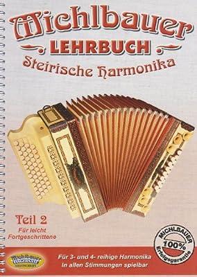 Lehrbuch Steirische 2 Harmonika 2. Handharmonika