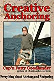 Image de Creative Anchoring: Everything a Cruising Sailor needs to know about Anchoring,