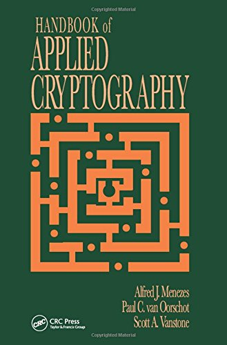 Handbook of Applied Cryptography (CRC Press Series on Discrete Mathematics and Its Applications)