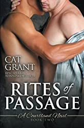 Rites of Passage: A Courtland Novel (Courtlands, The Next Generation) (Volume 2) by Cat Grant (2015-10-01)