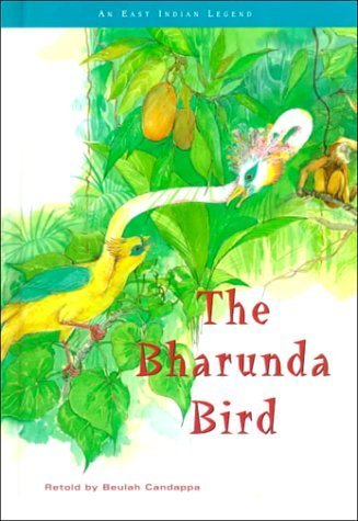 the-bharunda-bird-myths-and-legends-by-beulah-candappa-1996-01-04
