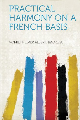 Practical Harmony on a French Basis