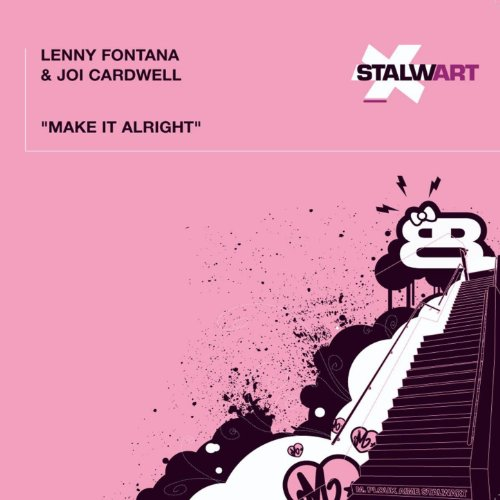 Lenny Fontana & Joi Cardwell - Make It Alright (2008 Remixes)