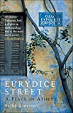 Eurydice Street: A Place in Athens by Sofka Zinovieff (2-May-2005) Paperback