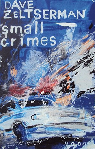 Dave Zeltserman: Small Crimes
