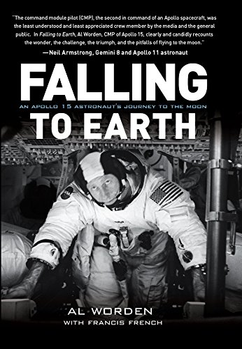Falling to Earth: An Apollo 15 Astronaut's Journey to the Moon (English Edition)