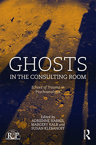 Ghosts in the Consulting Room: Echoes of Trauma in Psychoanalysis (Relational Perspectives Book Series 75) (English Edition)