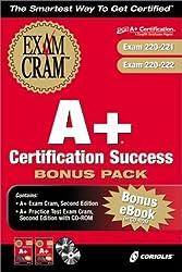 A+ Certification Success Bonus Pack (Exam: 220-221 & 220-222) by Michael A. Pastore (2002) Paperback