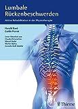 Lumbale Rückenbeschwerden: Aktive Rehabilitation in der Physiotherapie