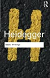 Basic Writings: Martin Heidegger (Routledge Classics)