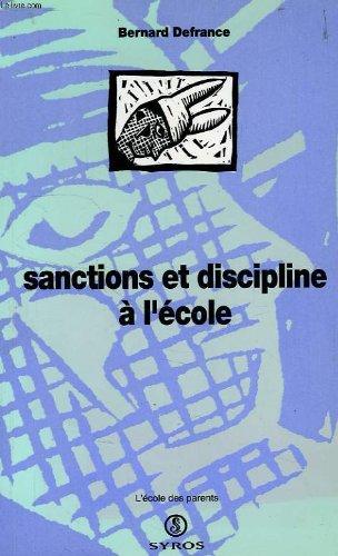 SANCTIONS ET DISCIPLINES A L'ECOLE