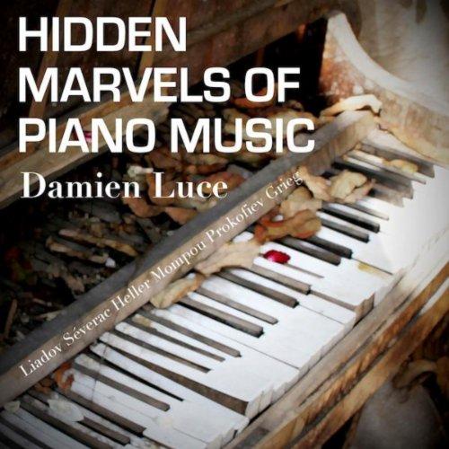 Hidden Marvels Of Piano Music