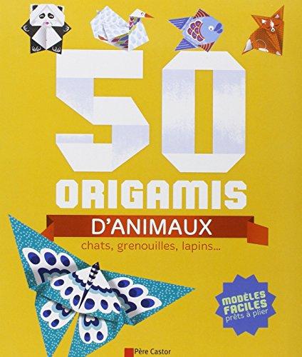 50 origamis d'animaux : Chats, grenouilles, lapins... par Stéphanie Desbenoît-Charpiot