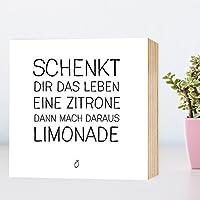Beste draus machen, aus Zitronen Limonade - Holzbild 15x15x2 zum Hinstellen Aufhängen Spruch - schwarz-weißes Holz-Schild Bild Aufsteller zur Deko Büro Wohnung Geschenk Mitbringsel Geburtstag Hochzeit