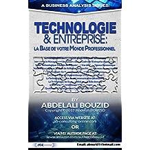 Technologie & Entreprise: la Base de votre Monde Professionnel