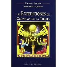 Las expediciones de crónicas de la tierra (MENSAJEROS DEL UNIVERSO)