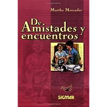 De Amistades Y Encuentros/from Friendship And Encounters: Nivel 2