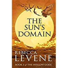 The Sun's Domain: Book 3 of The Hollow Gods