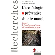 L'archéologie préventive dans le monde