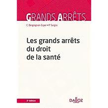 Les grands arrêts du droit de la santé - 2e éd.