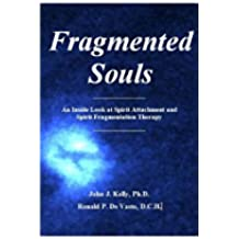 Fragmented Souls (English Edition)