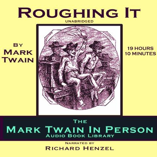 Roughing It  Audiolibri