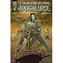 C'mon and Do the Apocalypse Vol. 2 (English Edition)