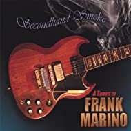 Secondhand Smoke - a Tribute to Frank Marino [Explicit]