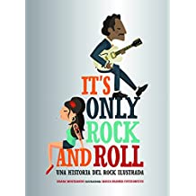 It's Only Rock and Roll (Guías ilustradas)