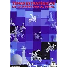 Temas estrategicos - de la apertura al final (Coleccion Caissa)