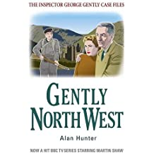 Gently North-West (George Gently) by Alan Hunter (2012-10-18)
